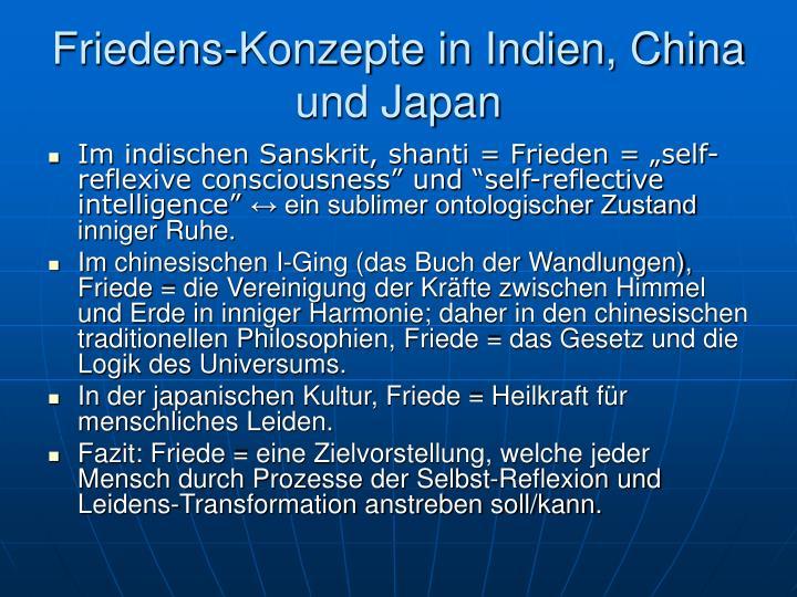 Friedens-Konzepte in Indien, China und Japan