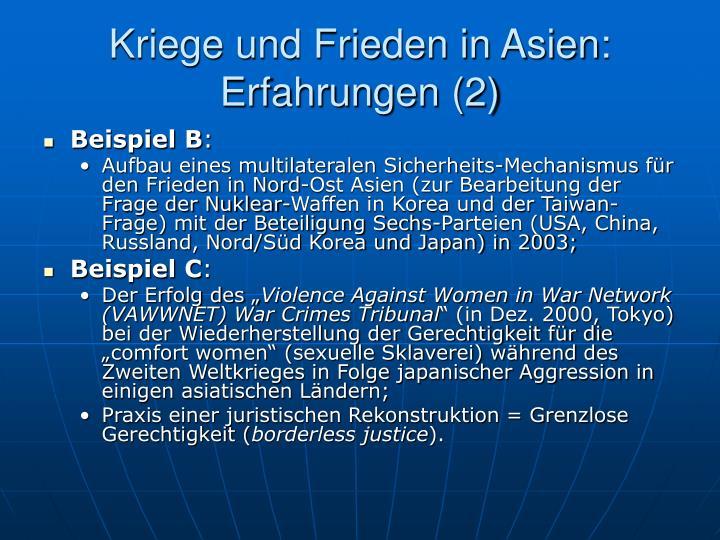 Kriege und Frieden in Asien: Erfahrungen (2)