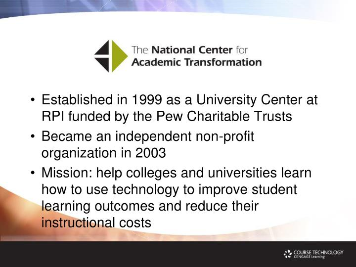 Established in 1999 as a University Center at RPI funded by the Pew Charitable Trusts