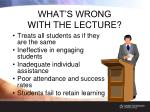 what s wrong with the lecture