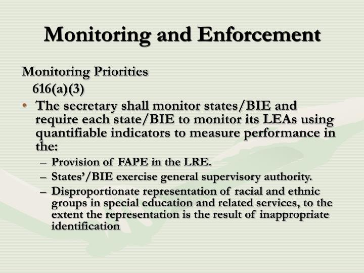 Monitoring and Enforcement