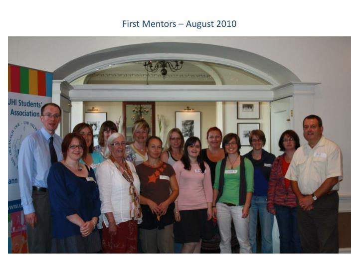 First Mentors – August 2010