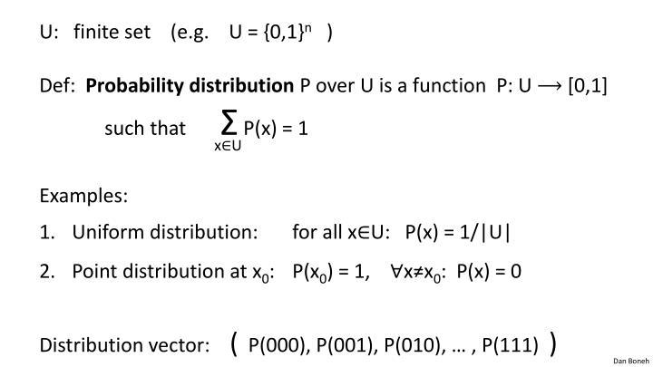 U:   finite set    (e.g.    U = {0,1}