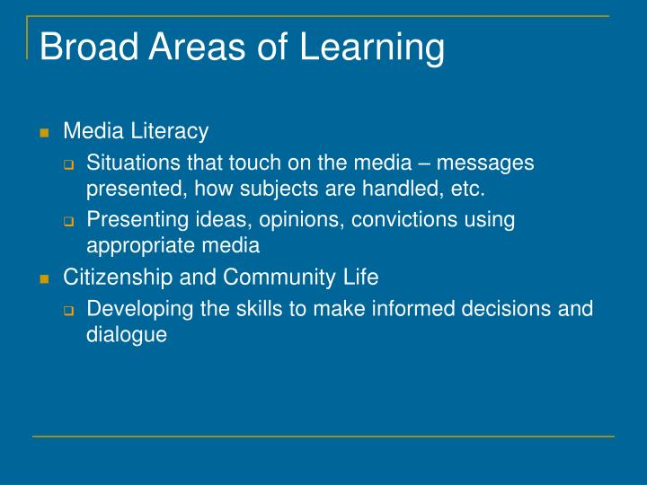 Broad Areas of Learning