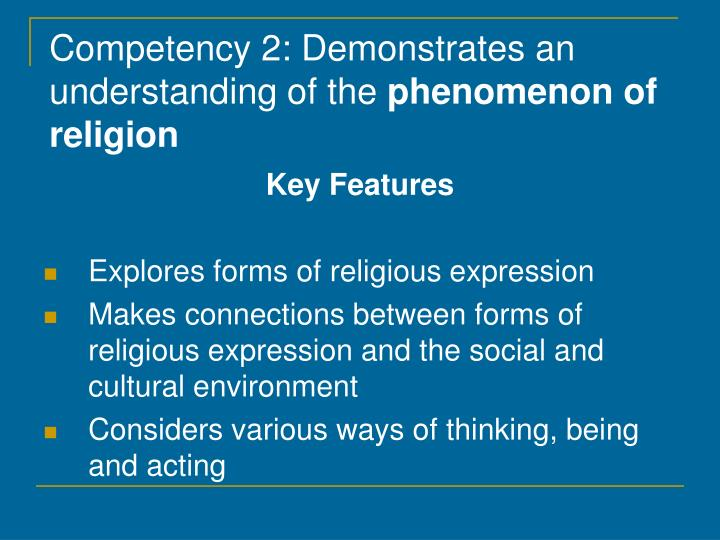 Competency 2: Demonstrates an understanding of the
