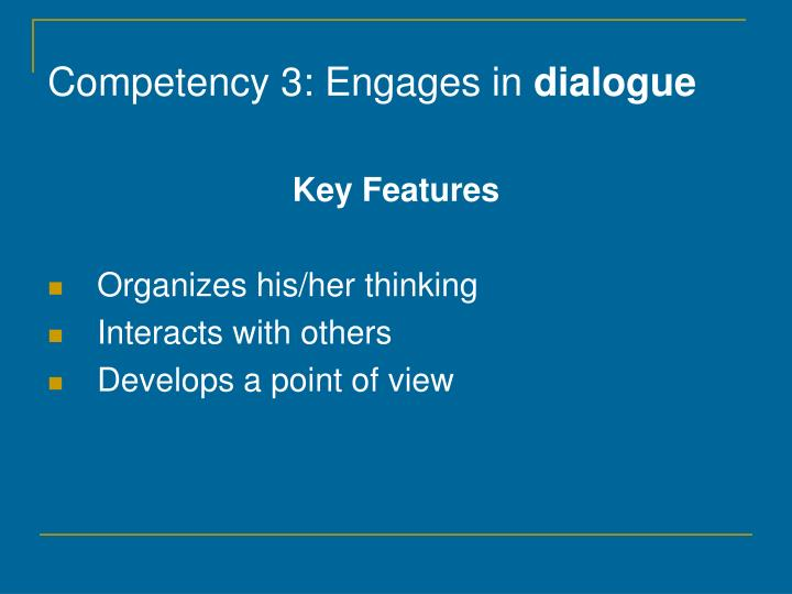 Competency 3: Engages in
