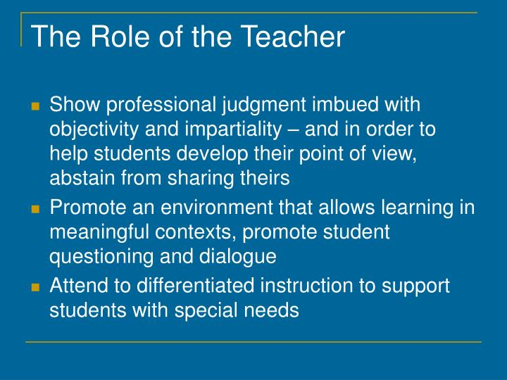 The Role of the Teacher