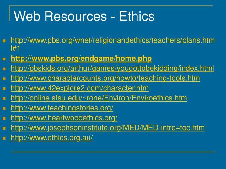 Web Resources - Ethics
