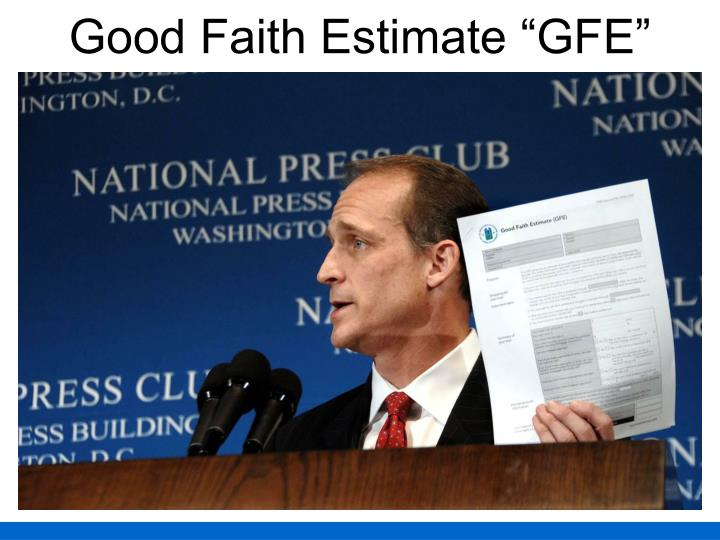"Good Faith Estimate ""GFE"""