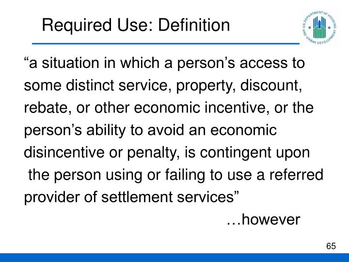 Required Use: Definition