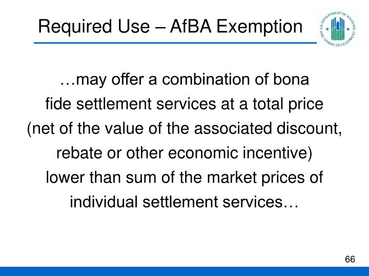 Required Use – AfBA Exemption