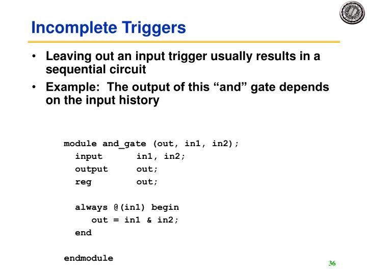 Incomplete Triggers