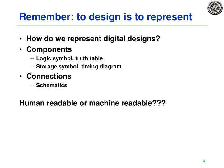 Remember: to design is to represent