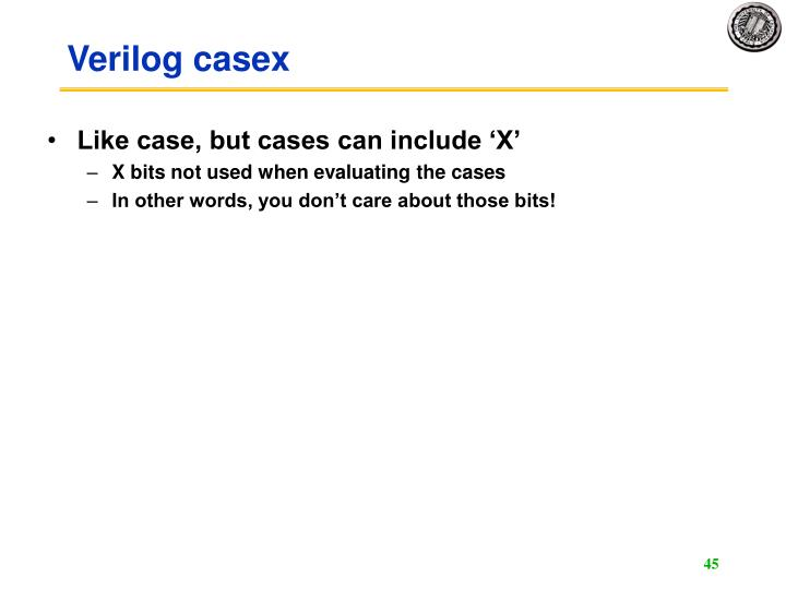 Verilog casex