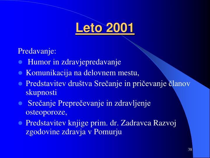 Leto 2001