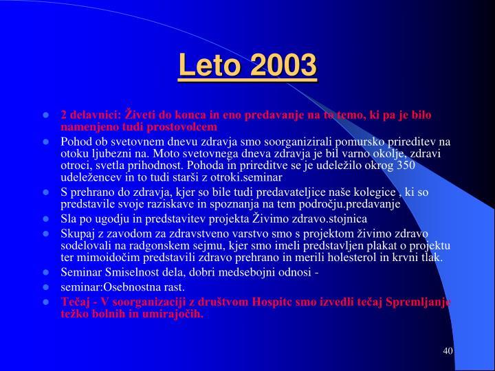 Leto 2003