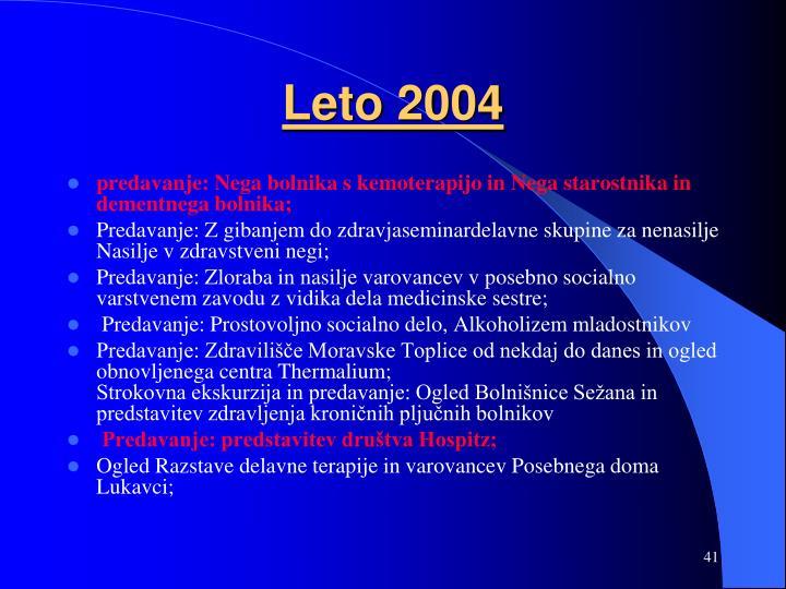 Leto 2004