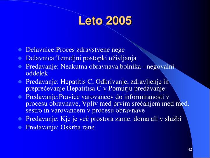 Leto 2005