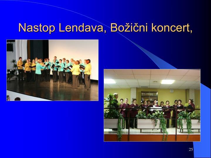 Nastop Lendava, Božični koncert,