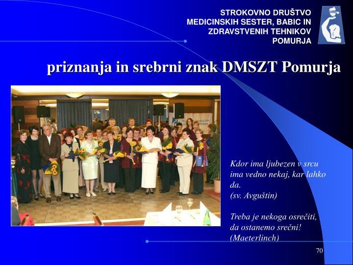 priznanja in srebrni znak DMSZT Pomurja