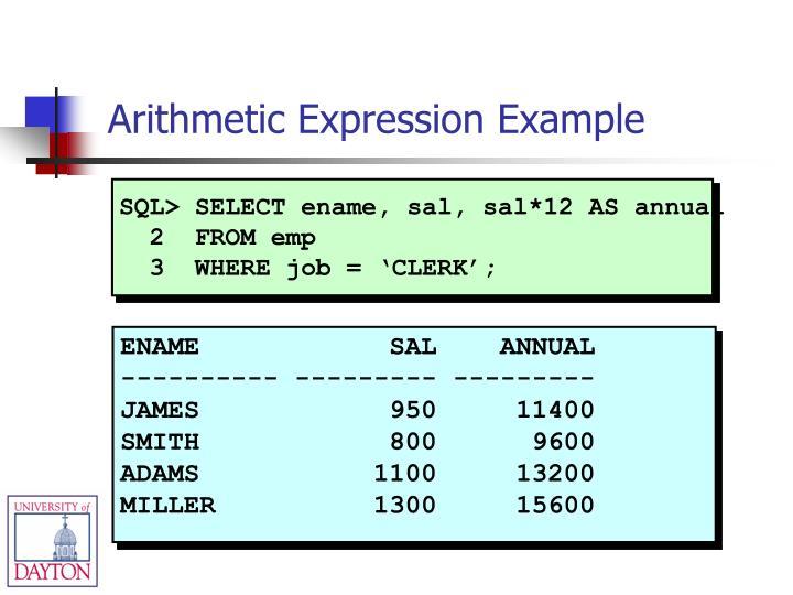 SQL> SELECT ename, sal, sal*12 AS annual