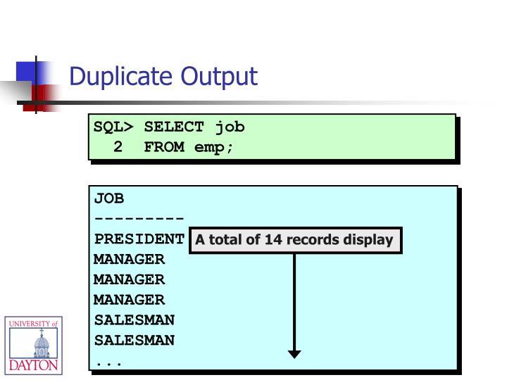 SQL> SELECT job