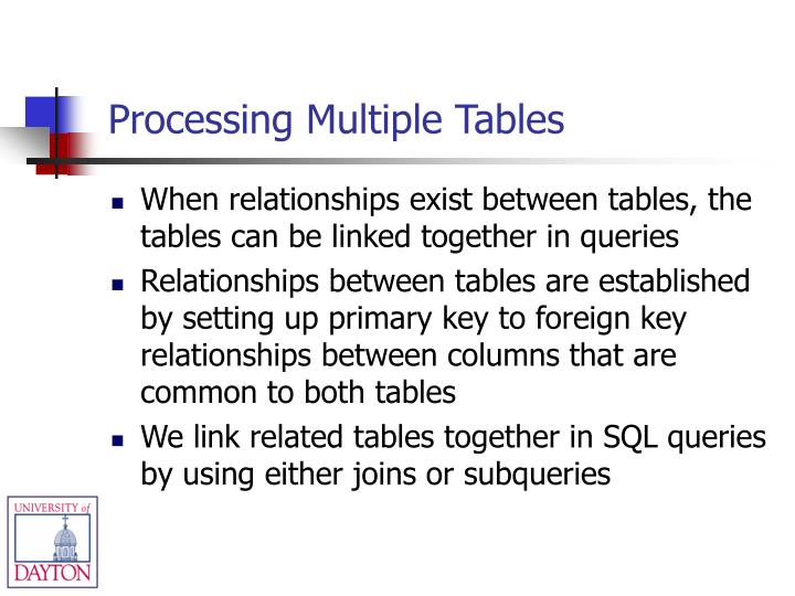 Processing Multiple Tables