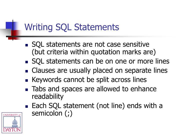 Writing SQL Statements