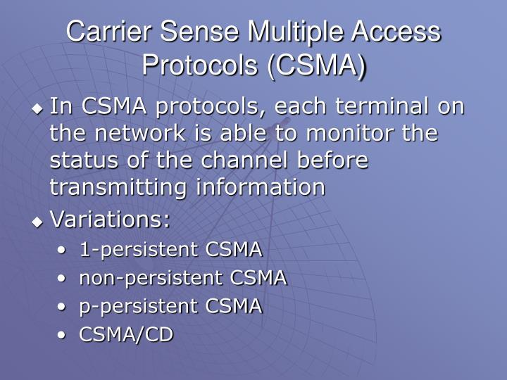 Carrier Sense Multiple Access Protocols (CSMA)
