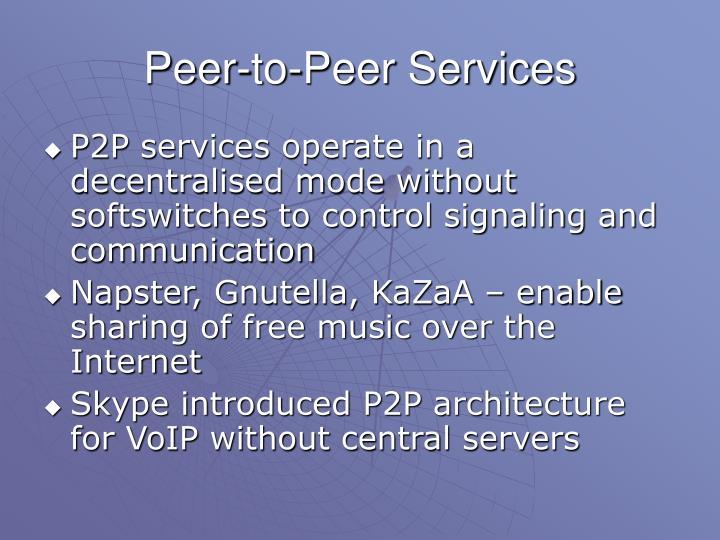 Peer-to-Peer Services