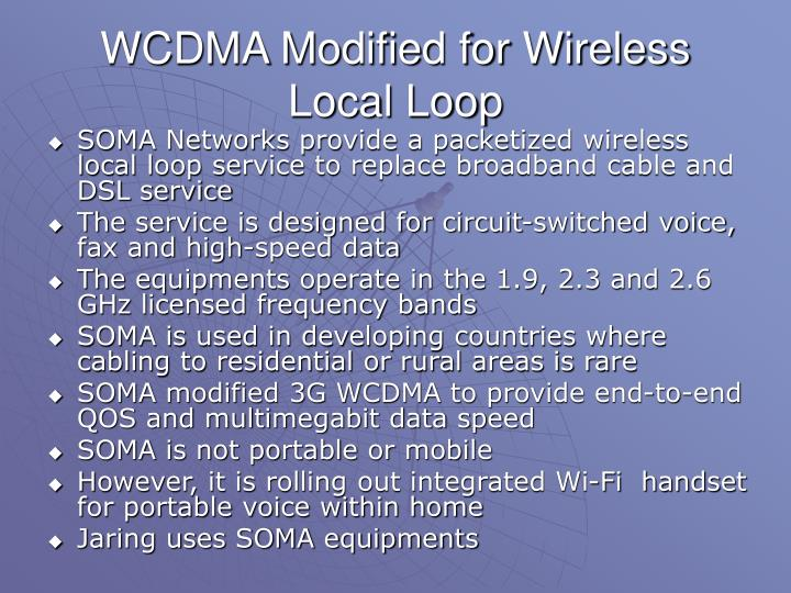WCDMA Modified for Wireless Local Loop