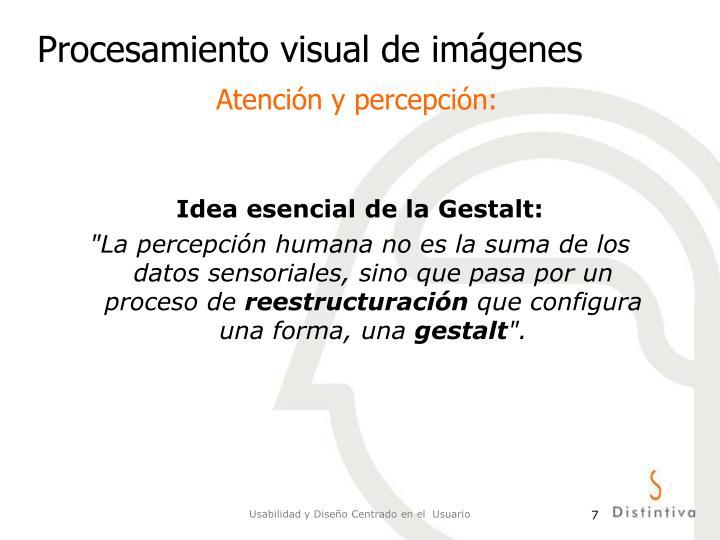 Idea esencial de la Gestalt: