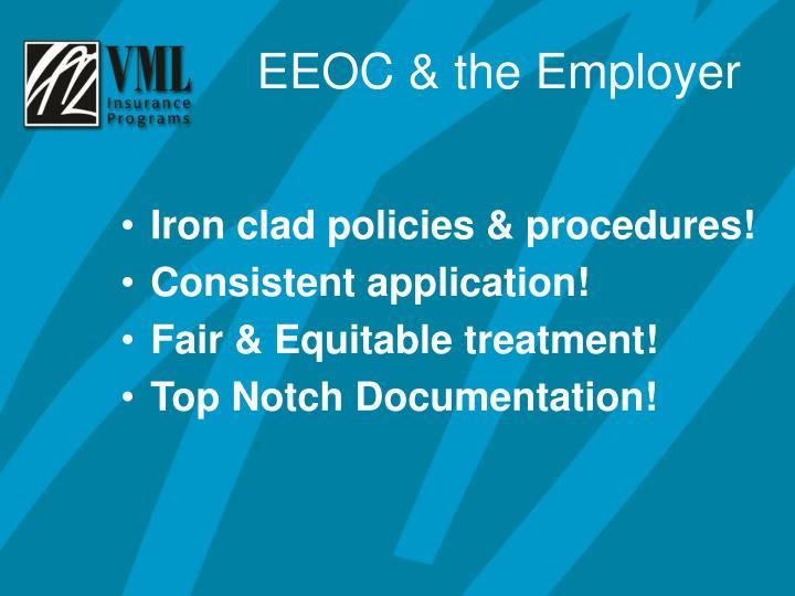 Iron clad policies & procedures!
