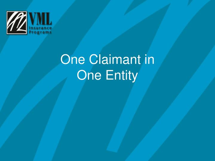 One Claimant in