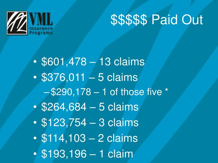 $601,478 – 13 claims