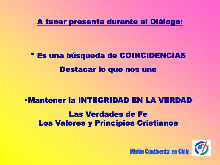 A tener presente durante el Diálogo: