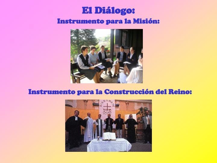Instrumento para la Misión: