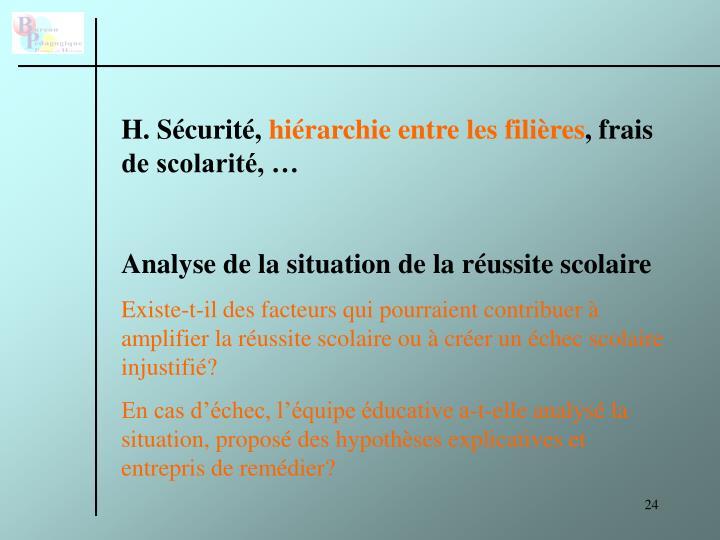 H. Sécurité,