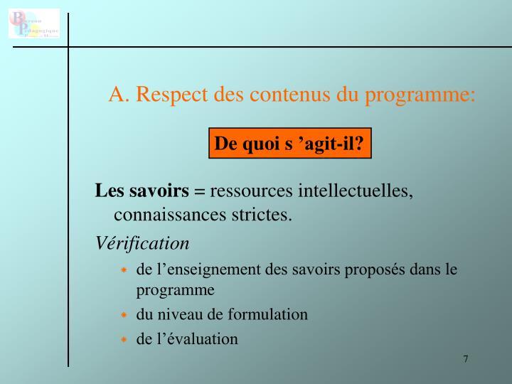 A. Respect des contenus du programme: