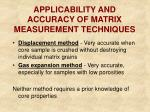applicability and accuracy of matrix measurement techniques1