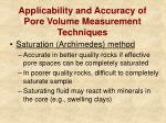 applicability and accuracy of pore volume measurement techniques