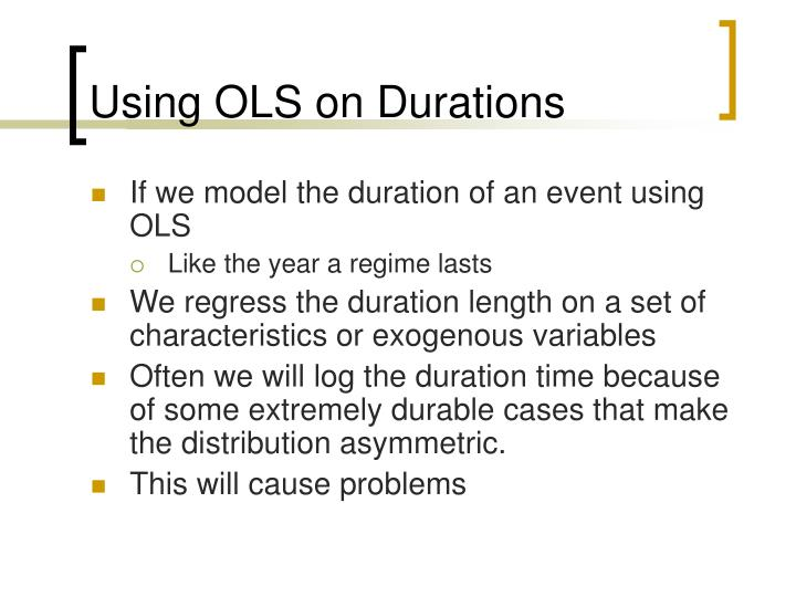 Using OLS on Durations