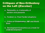 critiques of neo orthodoxy on the left escobar