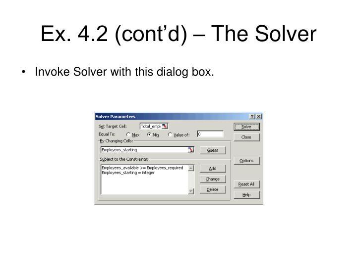 Ex. 4.2 (cont'd) – The Solver