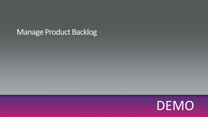 Manage Product Backlog