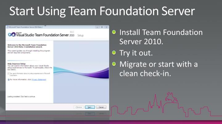 Start Using Team Foundation Server