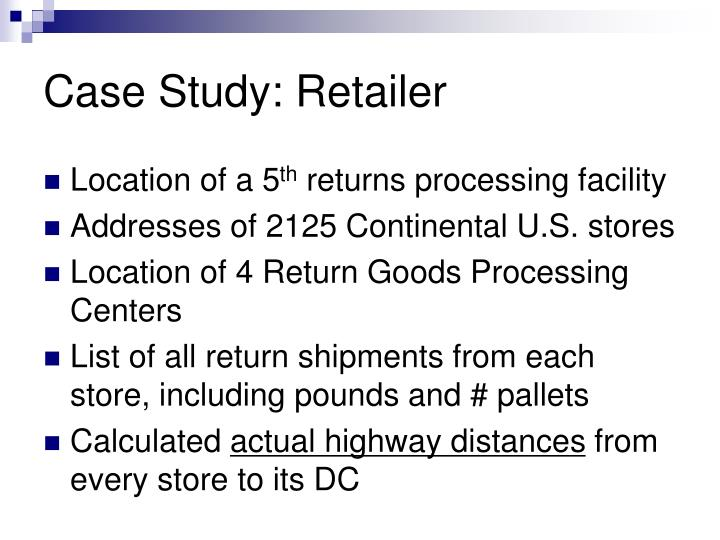 Case Study: Retailer