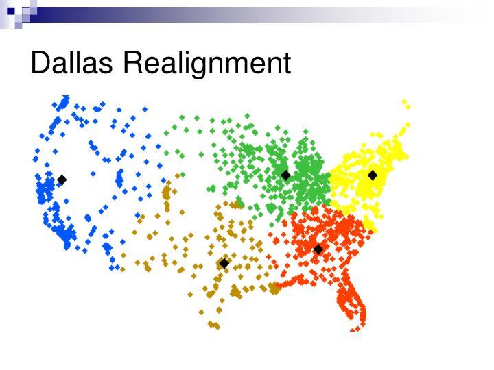 Dallas Realignment