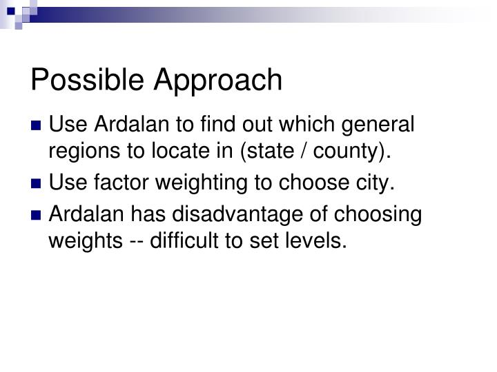 Possible Approach