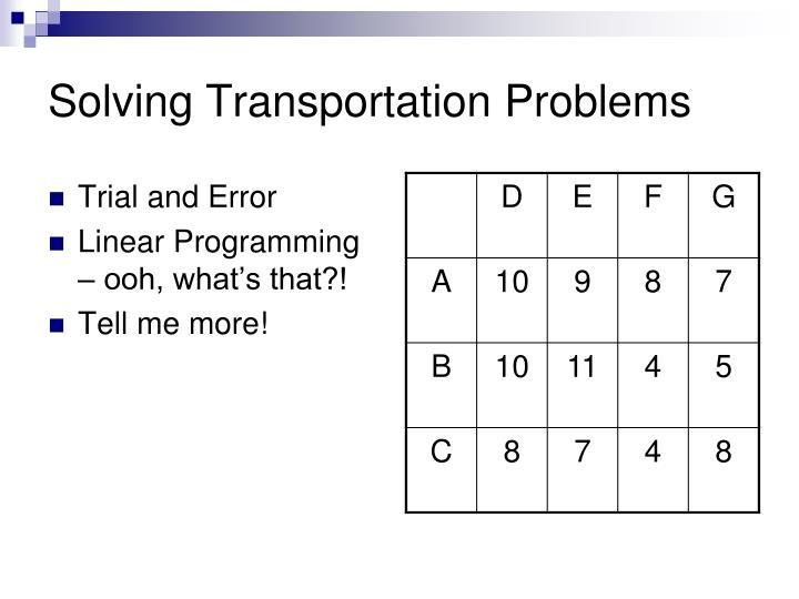 Solving Transportation Problems